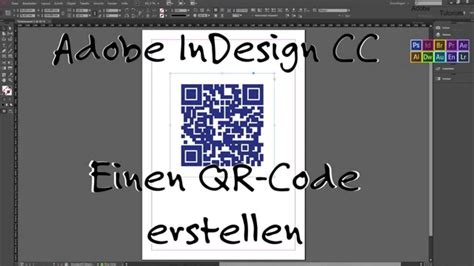 Adobe Indesign Tutorial Deutsch | indesign 1 einen qr code erstellen german deutsch