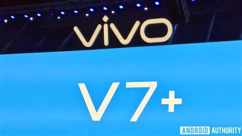 Vivo V 7 Plus Grs Resmi resmi diluncurkan vivo v7 usung kamera depan 24mp selular id