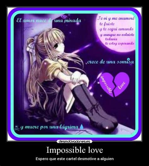 imágenes de a un amor imposible impossible love desmotivaciones