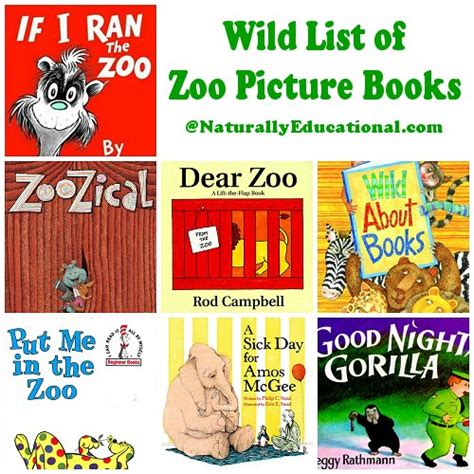 through with the zoo books 7 best picture books about zoos naturally educational