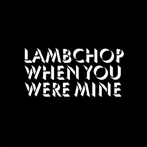 releases irascible lambchop when you were mine