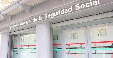 oficina de la tesoreria de la seguridad social la recaudaci 243 n por cuotas de la seguridad social sigue sin