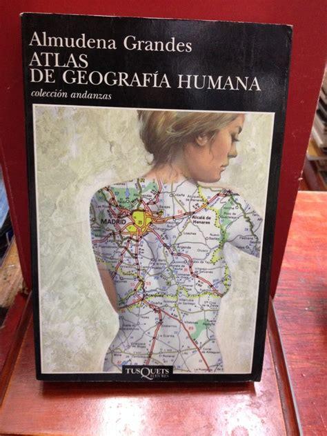 atlas de geografa humana b001v9113y almudena grandes atlas de geograf 237 a humana 33 000 en mercado libre