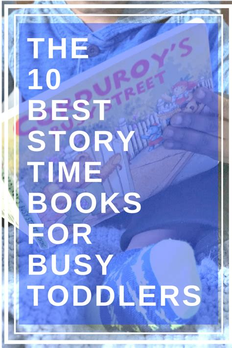 the author easy blogging for busy authors books the 10 best story time books for busy toddlers fab