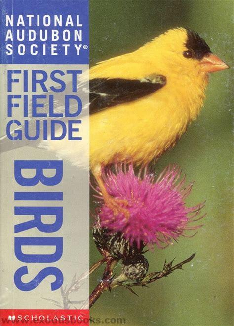 national audubon society first field guide birds exodus