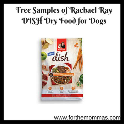 rachael dish food free sles of rachael dish food for dogs