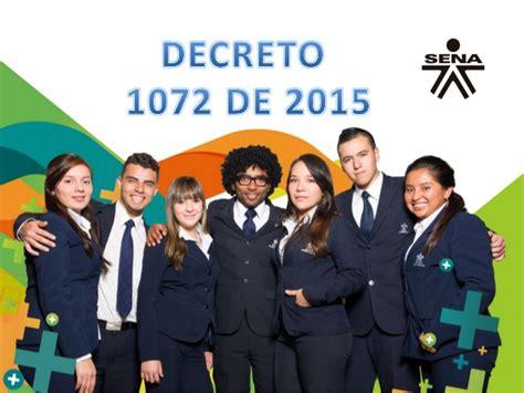 decreto 1069 de 2015 inicio decreto1072 2015 1