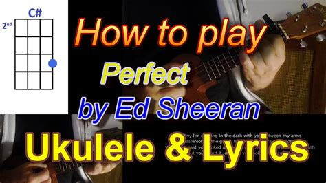 ed sheeran perfect how to play how to play perfect by ed sheeran ukulele cover youtube