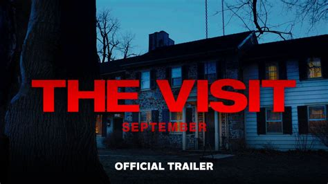 The Visit the visit official trailer hd