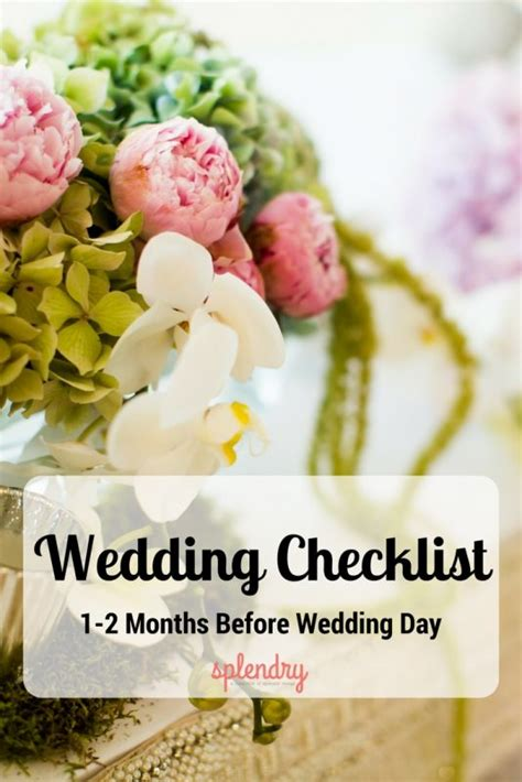 Wedding Checklist A Month Before by Wedding Checklist 1 2 Months Before Wedding Day Splendry