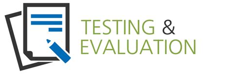 Testing & Evaluation