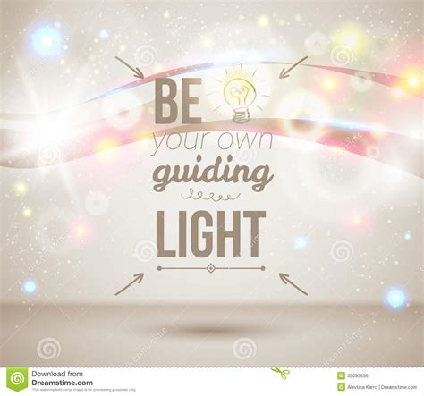 where the light is poster be your own guiding light motivating light poster stock