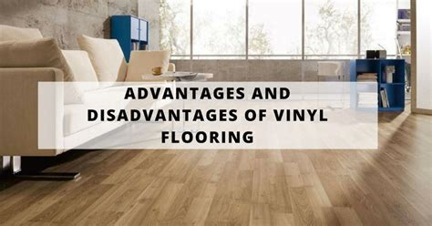 Advantages and Disadvantages of Vinyl Flooring