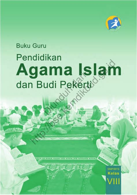 Pendidikan Agama Islam Untuk Sma Kls 1 pendidikan agama islam dan budi pekerti buku guru kls 8