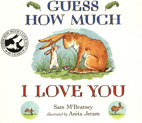 guess how much i 1406358789 guess how much i love you by mcbratney sam 9781406358780 brownsbfs