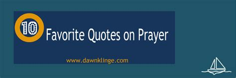10 Of My Favorite Quotes by 10 Favorite Quotes On Prayer Klinge