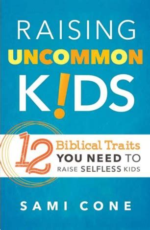 the an uncommon guide to creating the you books you want this book raising uncommon 12 biblical