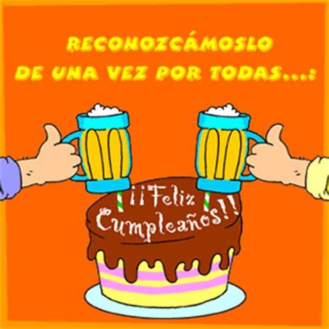 imagenes de feliz cumpleaños con cerveza postales de cumplea 241 os animadas para whatsapp imagenes