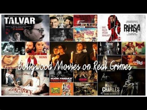 cinema 21 film india blockbuster 21 bollywood movies based on real life crimes