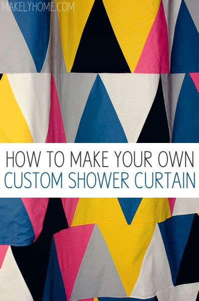 print your own shower curtain how to make your own diy shower curtain makely school