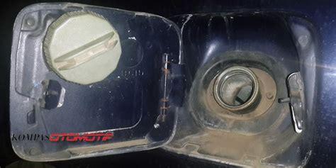 Tutup Tangki Bensin Mobil Ayla ini gejala tangki bbm mobil perlu dikuras kompas