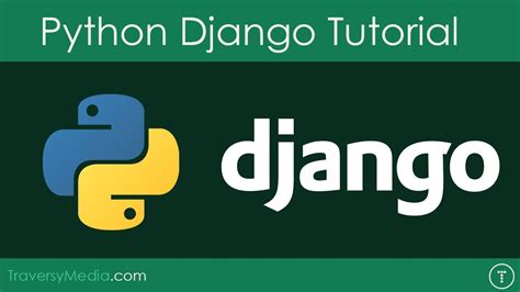 django tutorial explained python django tutorial build a todo app youtube