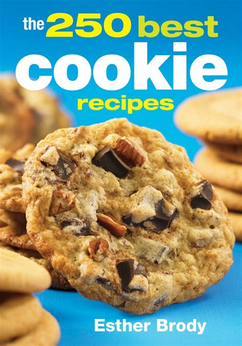 cookie cookbook a guide on basic cookie recipes and guidelines books 250 best cookie recipes cookbook by esther brody review