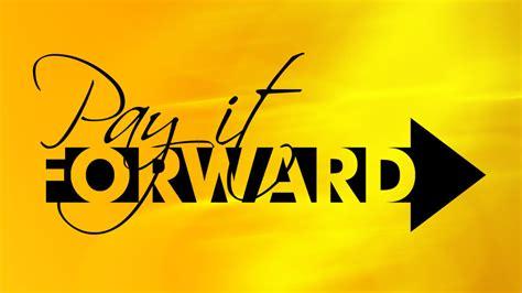 forward a pay it forward wtvc
