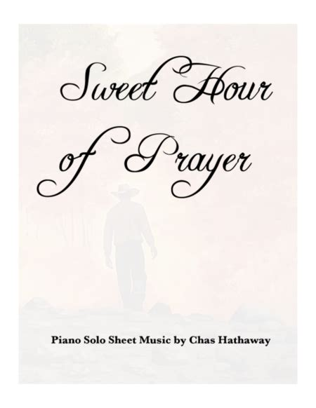 anonymous 4 sweet hour of prayer sweet hour of prayer sheet by chas hathaway