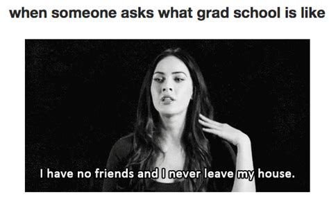 Grad School Meme - welcome to grad school meme www imgkid com the image