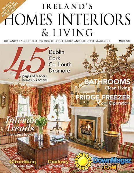 home design magazine ireland ireland s homes interiors living march 2016 187 download