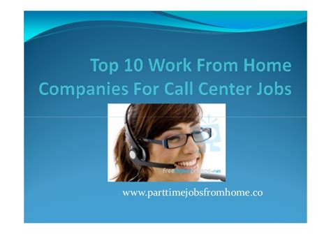 Best Work From Home Companies Mba by Top 10 Work From Home Companies For Call Center