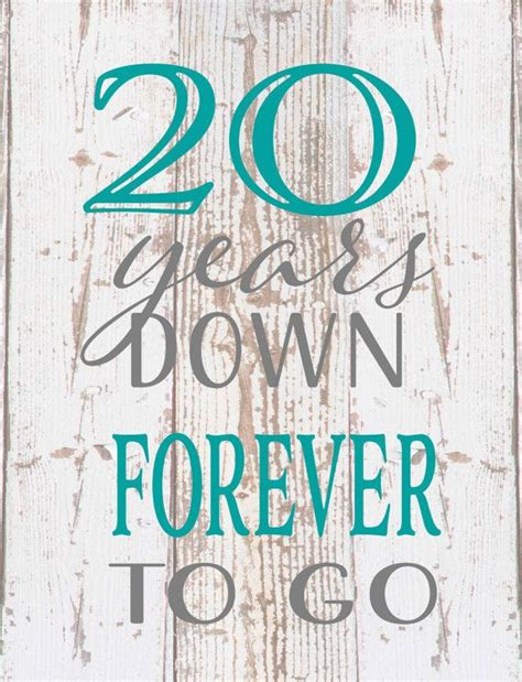 Wedding Anniversary Quotes 20 Years twenty 20 years forever any year to go wood sign