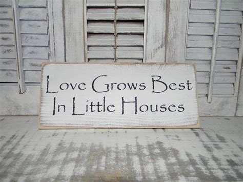 home decor signs shabby chic love grows best in little houses sign primitive rustic
