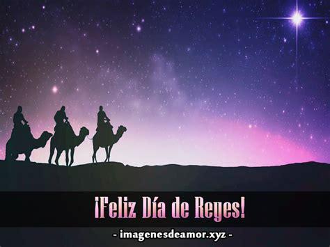 imagenes de los reyes magos bonitas hermosas tarjetas para compartir en el d 237 a de reyes