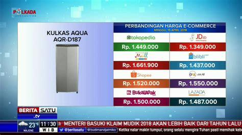 Kulkas Aqua Aqr D190 perbandingan harga e commerce kulkas aqua aqr