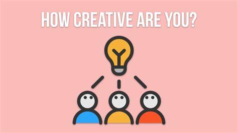 creativity test 10 best ways to test creative intelligence
