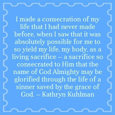 The Greatest Prayer Kathryn Kulman 17 best images about kathryn kuhlman on wisdom quotes god and holy spirit