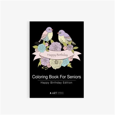 coloring books for seniors coloring book for seniors happy birthday edition