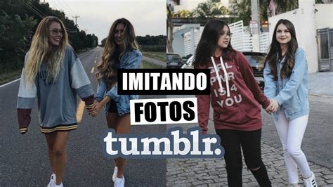 imitando fotos tumblr amigas youtube imitando fotos tumblr com amigas youtube