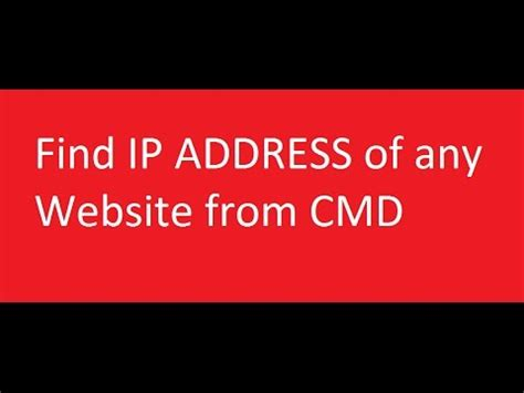 How To Search A Website By Ip Address How To Find Ip Addresses Of Any Website Using Command Prompt