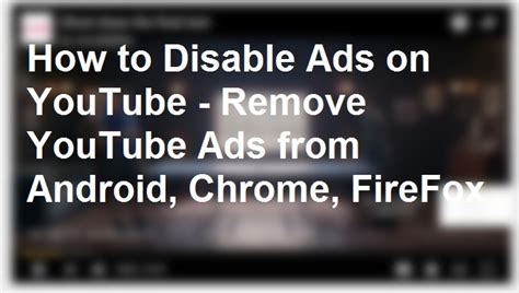 how to block ads on android chrome how to disable ads on remove ads from android chrome firefox
