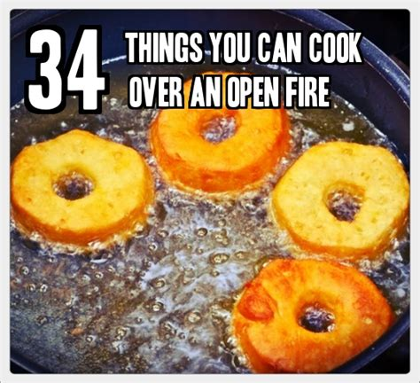 34 things you can cook on an open fire 187 tinhatranch