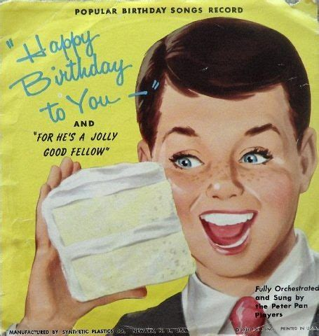 Records Birthdays Happy Birthday Records In Olden Days