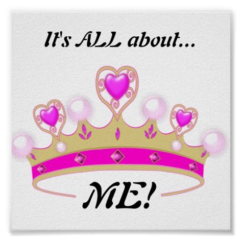 Types Of Mugs it s all about me fun princess poster zazzle
