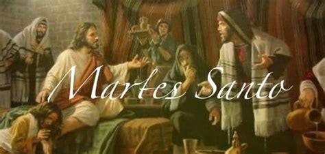 imagenes de lunes martes y miercoles santo amigos cat 243 licos ver tema martes santo