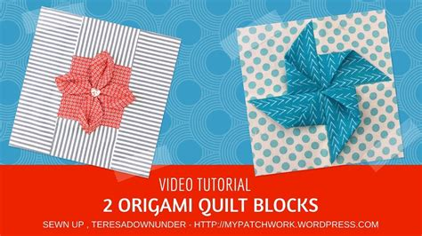 Origami Blocks - tutorial 2 origami quilt blocks and easy