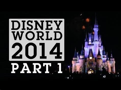 walt disney world vacation part walt disney world 2014 magic kingdom part 1