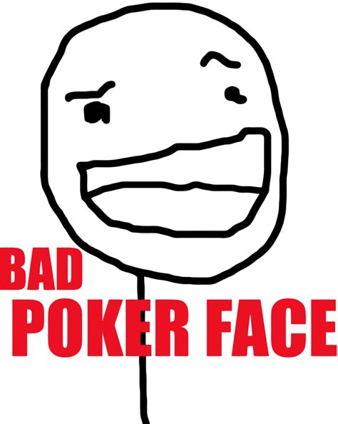 Meme Poker Face - meme faces bad poker face www imgkid com the image kid