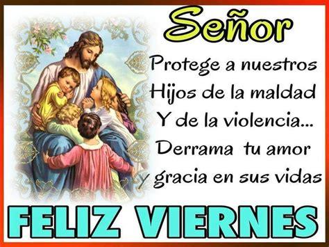imagenes groseras para el viernes feliz viernes con oraci 243 n imagenes y carteles